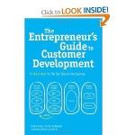 Entrepreneurs guide to customer development