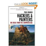 Hackers & Painters big ideas from the computer age